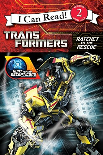 9780061991738: Transformers: Hunt for the Decepticons: Ratchet to the Rescue (I Can Read - Level 2 (Quality))