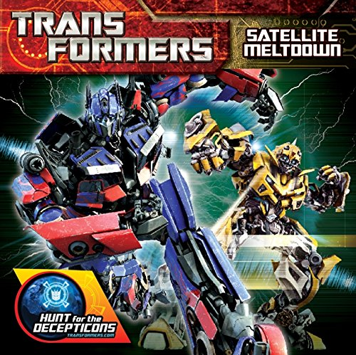 9780061991790: Transformers: Hunt for the Decepticons: Satellite Meltdown