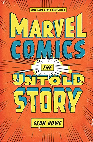 9780061992100: Marvel Comics: The Untold Story