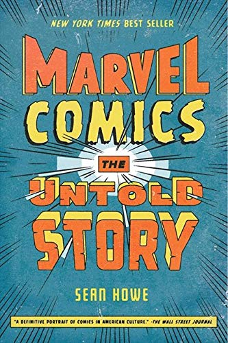 9780061992117: Marvel Comics: The Untold Story