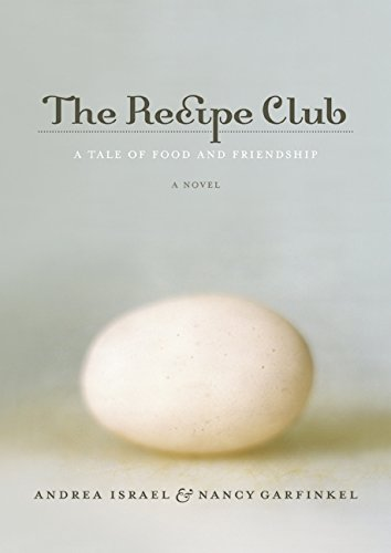 9780061992193: The Recipe Club: A Tale of Food and Friendship