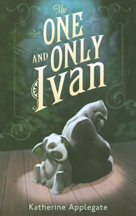 9780061992261: The One and Only Ivan