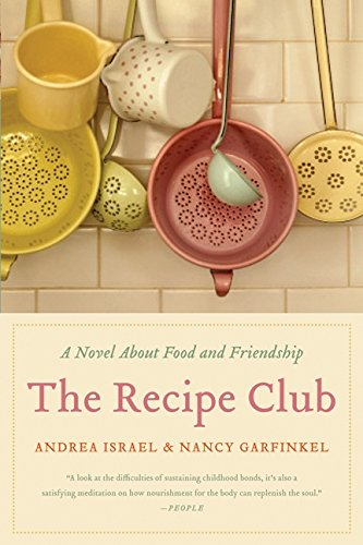 9780061992292: The Recipe Club: A Novel About Food and Friendship