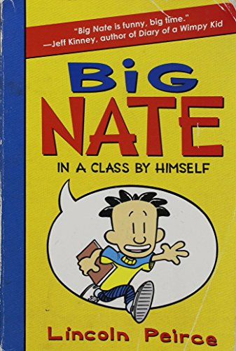 9780061992872: Big Nate in a Class By Himself