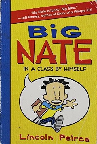 9780061992872: Big Nate in a Class By Himself