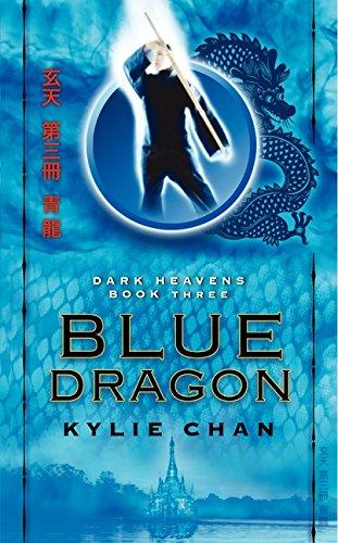 9780061994135: Blue Dragon: Dark Heavens Book Three (Dark Heavens Trilogy)