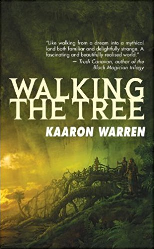 9780061994173: Walking the Tree (Angry Robot)