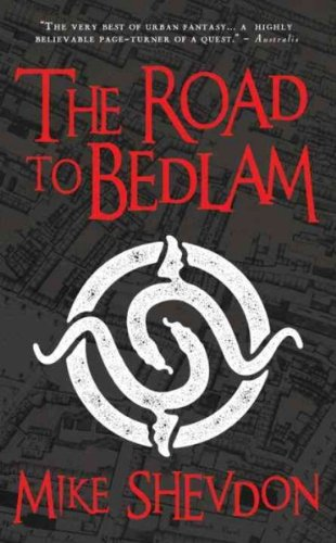 9780061994227: The Road to Bedlam (Angry Robot)
