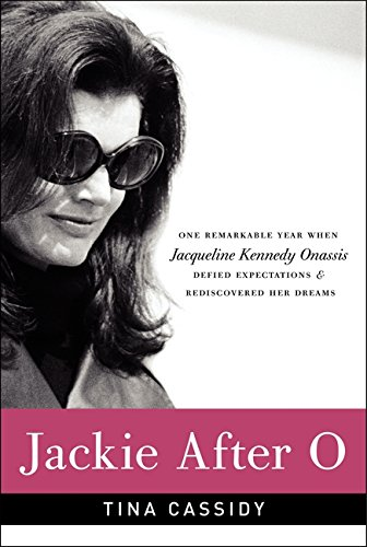 9780061994333: Jackie After O: One Remarkable Year When Jacqueline Kennedy Onassis Defied Expectations and Rediscovered Her Dreams