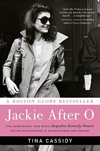 9780061994340: Jackie After O: One Remarkable Year When Jacqueline Kennedy Onassis Defied Expectations and Rediscovered Her Dreams