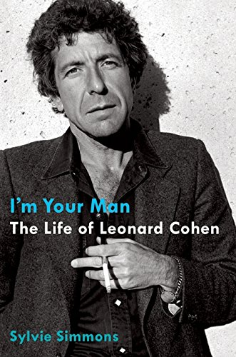 9780061994982: I'm Your Man: The Life of Leonard Cohen