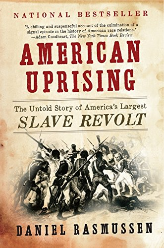 9780061995224: American Uprising: The Untold Story of America's Largest Slave Revolt