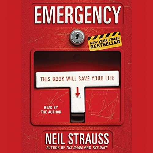 Emergency: This Book Will Save Your Life (0061995312) by Neil Strauss