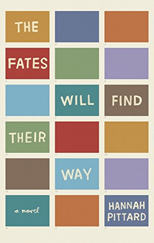 The Fates Will Find Their Way: Hannah Pittard