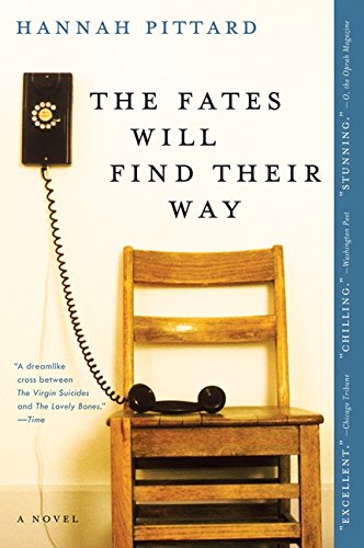 9780061996061: The Fates Will Find Their Way: A Novel