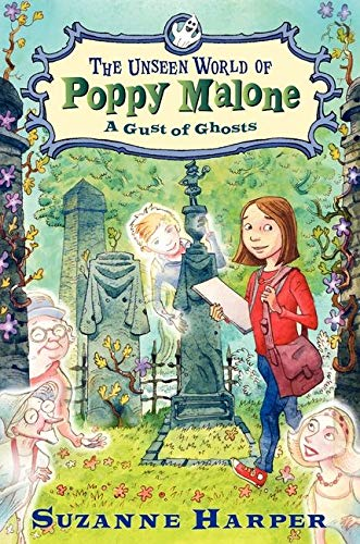 9780061996108: The Unseen World of Poppy Malone #2: A Gust of Ghosts