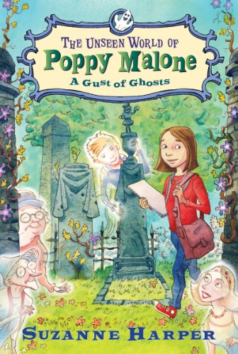 9780061996122: The Unseen World of Poppy Malone #2: A Gust of Ghosts