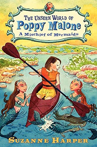 9780061996139: The Unseen World of Poppy Malone #3: A Mischief of Mermaids