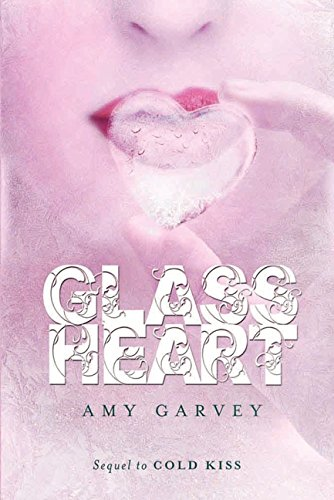 9780061996245: Glass Heart (Cold Kiss)