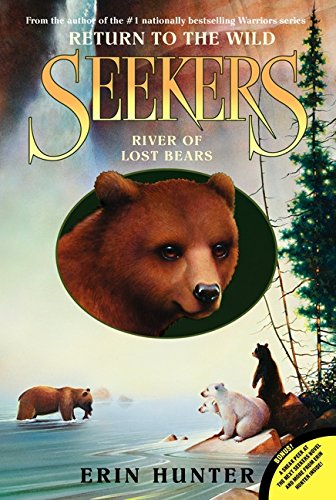 9780061996429: River of Lost Bears (Seekers: Return to the Wild)