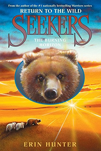 9780061996467: Seekers: Return to the Wild #5: The Burning Horizon
