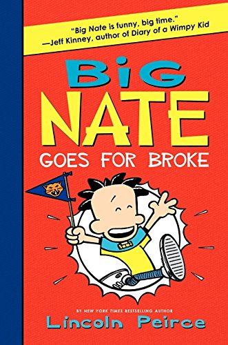 9780061996610: Big Nate Goes for Broke