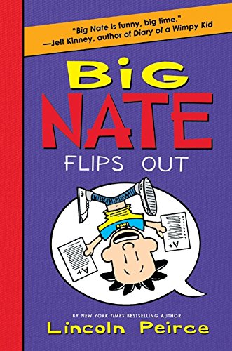 9780061996634: Big Nate Flips Out