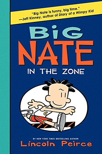 9780061996658: Big Nate: In the Zone (Big Nate (Harper Collins))
