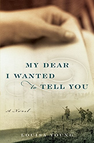 9780061997143: My Dear I Wanted to Tell You: A Novel