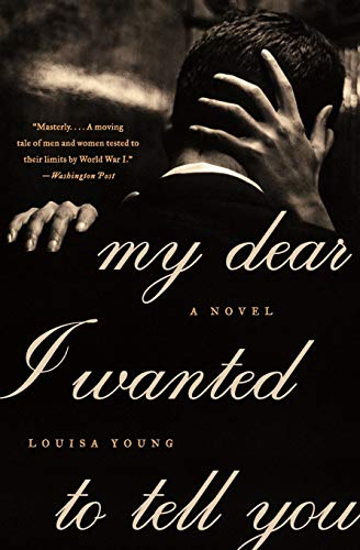 9780061997150: My Dear I Wanted to Tell You: A Novel