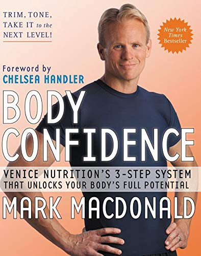 9780061997273: Body Confidence: Venice Nutrition's 3-Step System That Unlocks Your Body's Full Potential