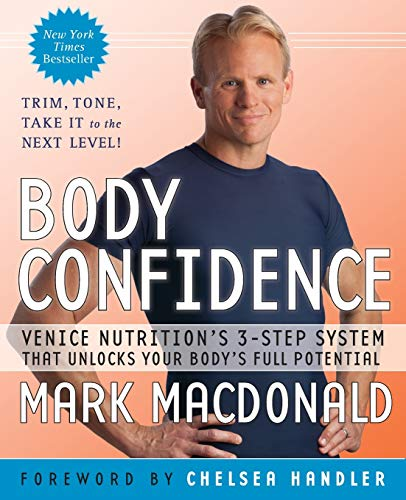 9780061997280: Body Confidence: Venice Nutrition's 3-Step System That Unlocks Your Body's Full Potential