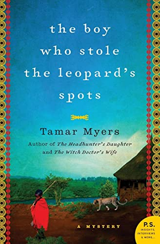 The Boy Who Stole the Leopard's Spots: Myers, Tamar