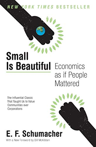 9780061997761: Small Is Beautiful: Economics as if People Mattered (Harper Perennial Modern Thought)