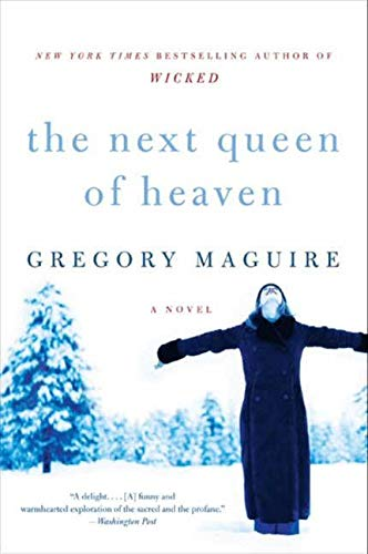 9780061997792: The Next Queen of Heaven: A Novel