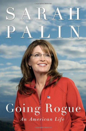 9780061997877: Going Rogue. an American Life