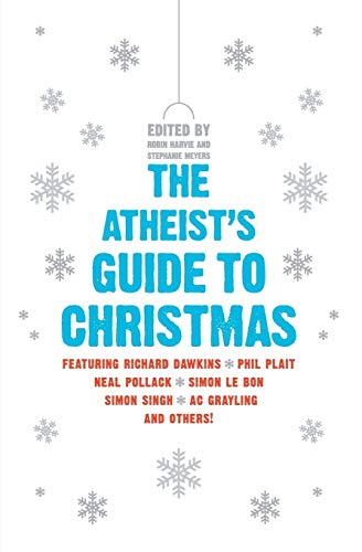 9780061997976: The Atheist's Guide to Christmas