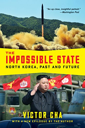 9780061998515: The Impossible State: North Korea, Past and Future