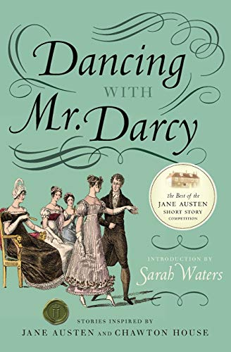 9780061999062: Dancing with Mr. Darcy: Stories Inspired by Jane Austen and Chawton House