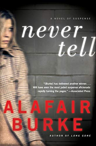 9780061999178: Never Tell: A Novel of Suspense (Ellie Hatcher)
