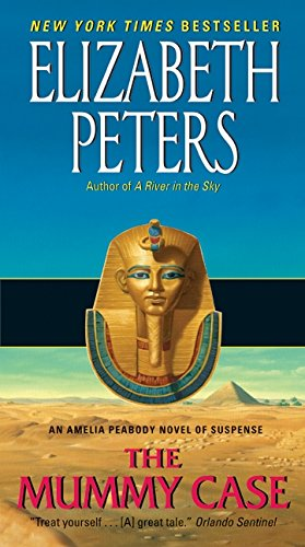 9780061999208: The Mummy Case: An Amelia Peabody Novel of Suspense (Amelia Peabody Mysteries)