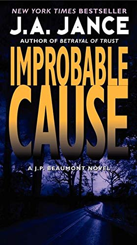 9780061999284: Improbable Cause: A J.P. Beaumont Novel