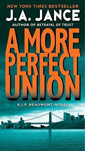 9780061999291: More Perfect Union: A J.P. Beaumont Novel