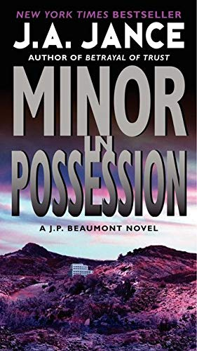 9780061999314: Minor in Possession: A J.P. Beaumont Novel