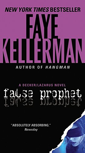 9780061999338: False Prophet: A Decker/Lazarus Novel