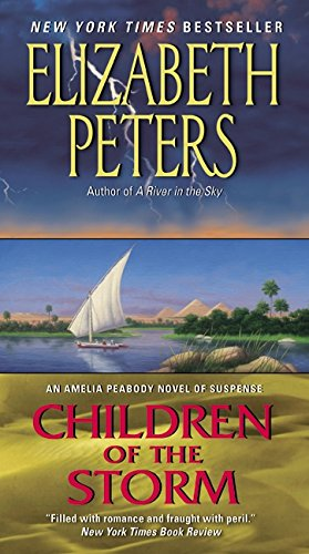 9780061999376: Children of the Storm: An Amelia Peabody Novel of Suspense (Amelia Peabody Series)