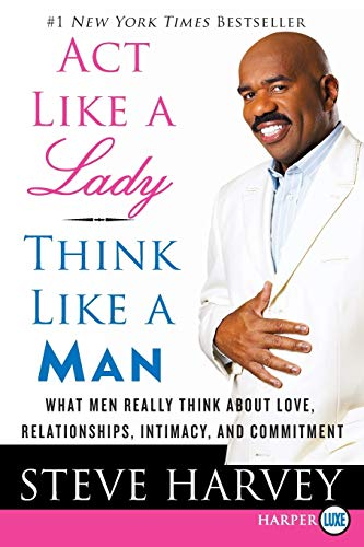 9780061999574: Act Like a Lady, Think Like a Man LP: What Men Really Think About Love, Relationships, Intimacy, and Commitment