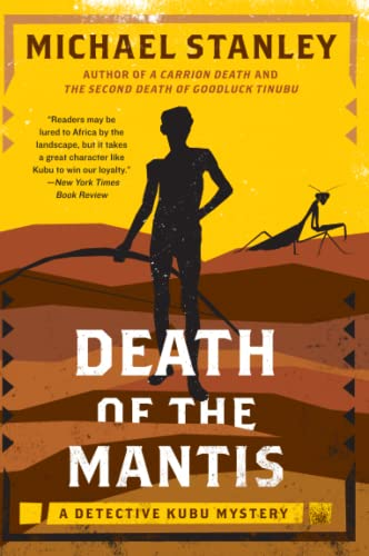 9780062000378: Death of the Mantis: A Detective Kubu Mystery (Detective Kubu Series)