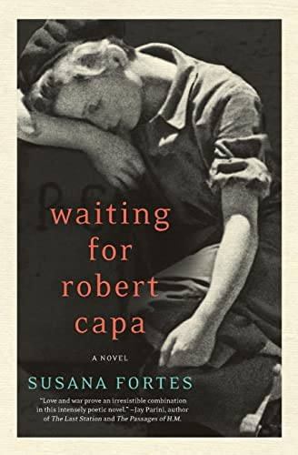 9780062000385: Waiting for Robert Capa: A Novel