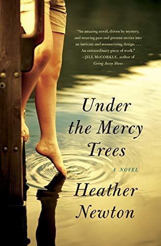 Under the Mercy Trees: Newton, Heather